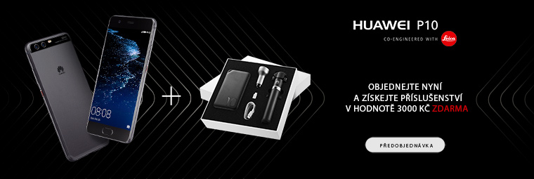 Objednejte si nový Huawei P10 ještě dnes a získejte exkluzivní dárek!